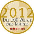 Weinwirtschaft 2012: Die Top 100 Weine